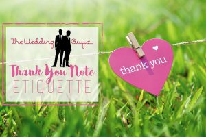 The Wedding Guys' Thank You Note Etiquette