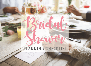 Bridal Shower Planning Checklist