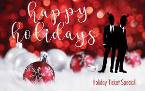 Christmas Ticket Special!