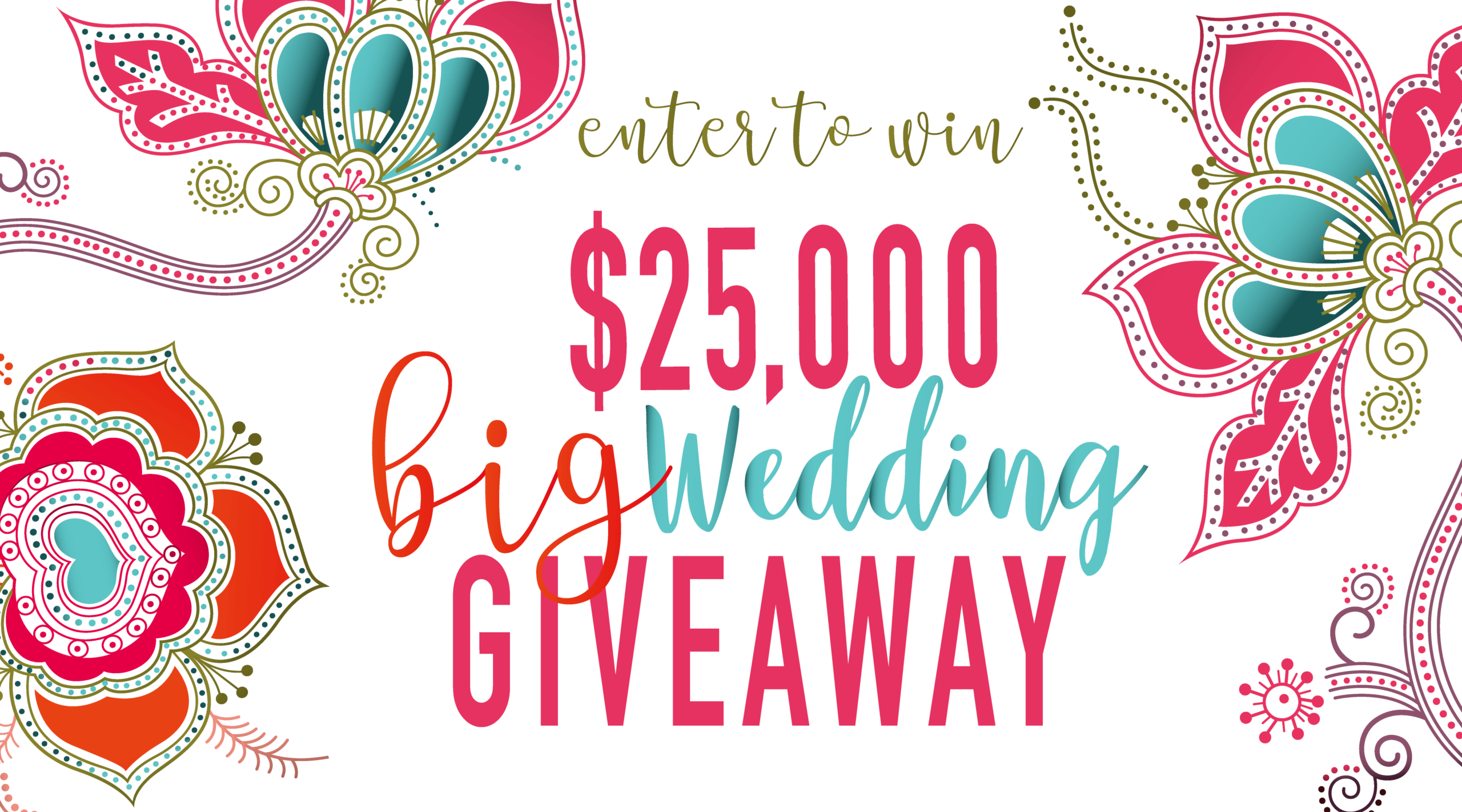 25000 big wedding giveaway