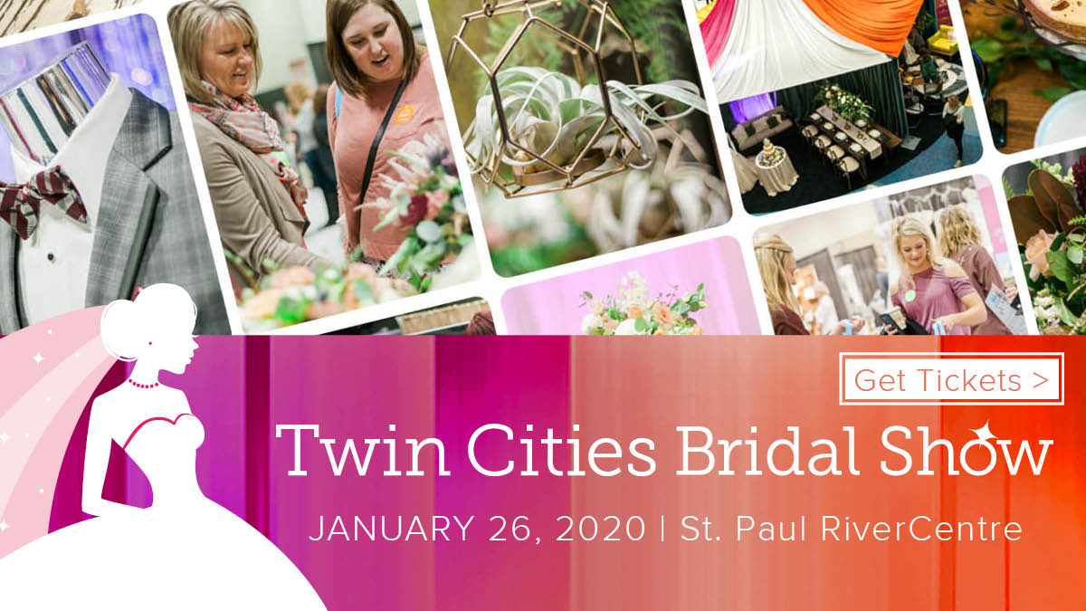 Twin Cities Bridal Show - January 26, 2020 at Saint Paul