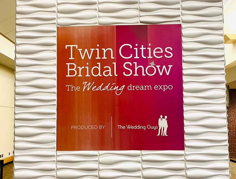 Large sign of the 2021 Twin Cities bridal Show