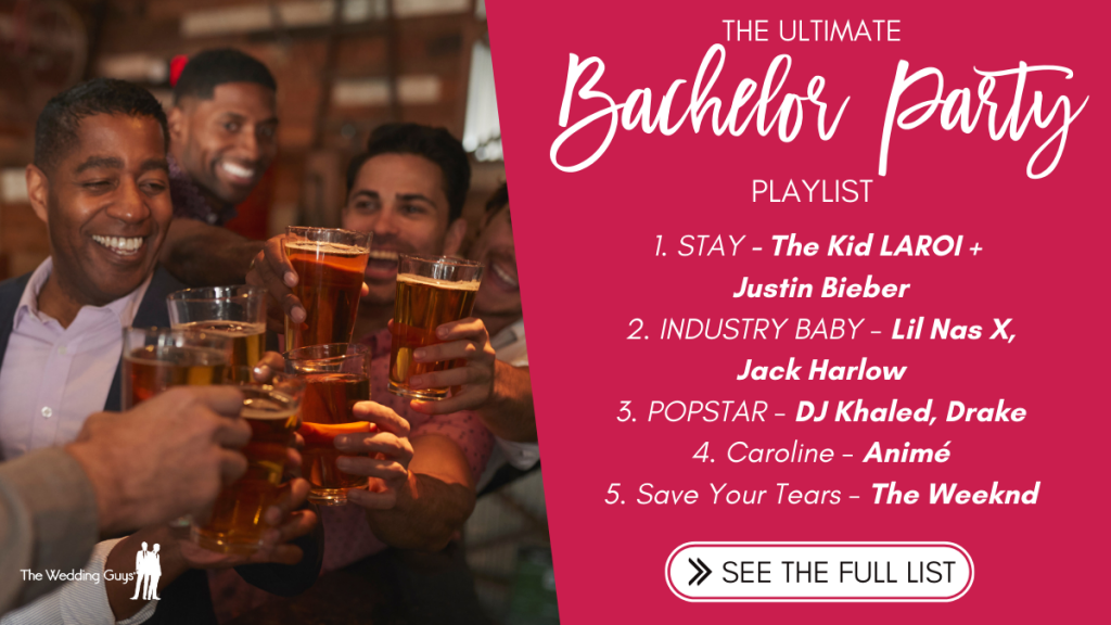 The top bachelor party songs